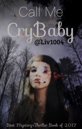 Call Me CryBaby by peachyliv10
