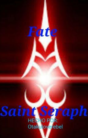 Fate/Saint Seraph by Kanade_O