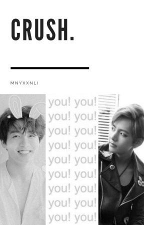 Crush. | TaeKook by mnyxxnli
