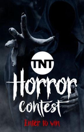 TNT Horror Contest by TNT