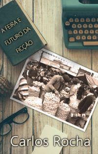 A Feira e o Futuro da Ficção cover