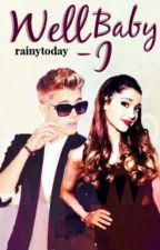 """""""Well, Baby I-"""" (Justin Bieber and Ariana Grande) by rainytoday"""