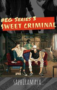 Sweet Criminal (#EG Series 3) cover