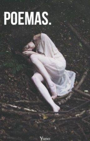 Poemas. by Yunoblk