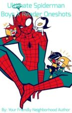 Ultimate Spiderman Boys X Reader Oneshots by confused_typewriter