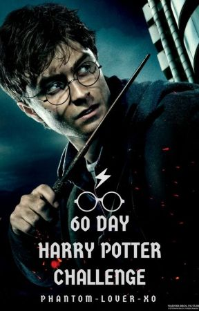 60 Day Harry Potter Challenge by Phantom_Lover_xo