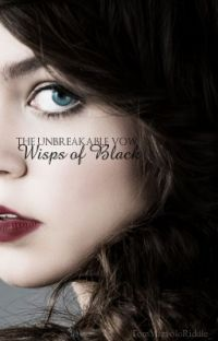 The Unbreakable Vow: wisps of Black | Fred Weasley [1] ✔ cover