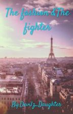 The fashion & The fighter by Devilz_Daughter