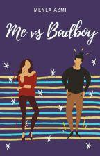 Me vs Badboy by meylaazmi