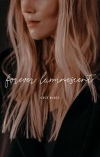 Forever Luminescent by rose-crowned