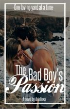 The Bad Boy's Passion by ariellexa