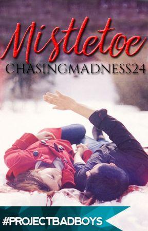Mistletoe by ChasingMadness24
