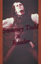 Sweeney Todd X Reader by potentialcrackaddict