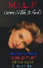 M.I.L.F | Hillary Clinton by Milflary