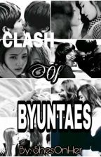 CLASH OF BYUNTAES [ceo's] by sealedbutterfly