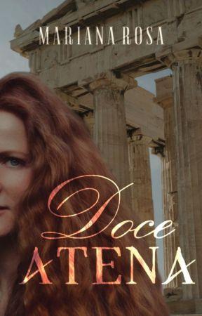 Doce Atena (Romance Lésbico) [DEGUSTAÇÃO] by MariRosa1