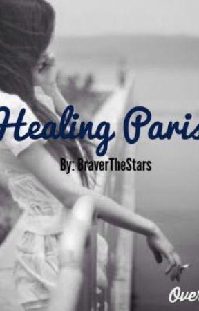 Healing Paris by BraverTheStars