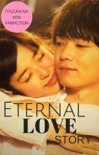 Itazura Na Kiss- Eternal Love Story by ShhIAmMoon