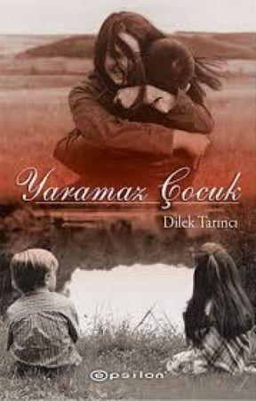 YARAMAZ ÇOCUK by DilekTrnc