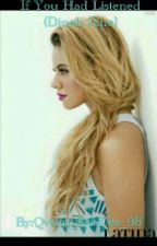 If You Had Listened (Dinah Jane)  by AllyIsWifey