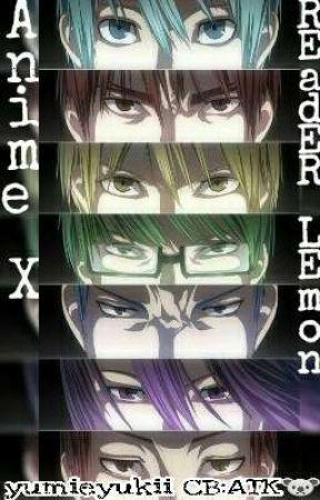 Anime x Reader Lemons  by goxismsmx