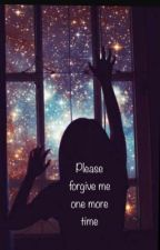 Please Forgive Me One More Time by Gabizarxd