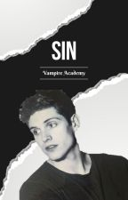 Sin ☆ Vampire Academy by angelicstrawberry
