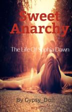 Sweet Anarchy by Gypsy_doll