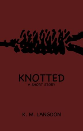 Knotted by KMLangdon