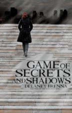 Game of Secrets and Shadows (Book One in the Covert Operations series) by DelaneyBrenna