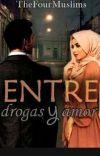 ENTRE DROGAS Y AMOR cover