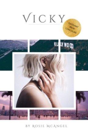 VICKY -terminée- by IamRosieMcAngel