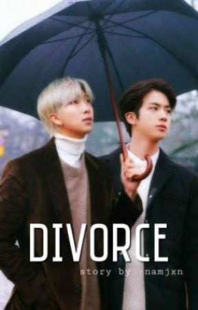 DIVORCE ; NAMJIN by channielixie