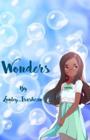 Wonders and thoughts by Lonely_Trashcan