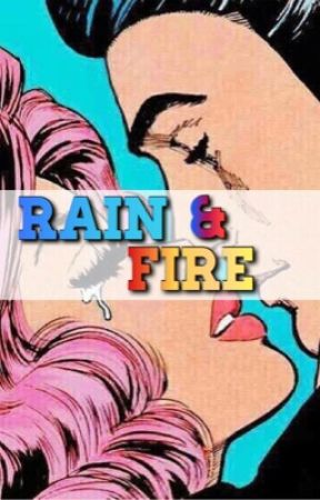 Rain and Fire by blueshoulders
