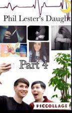 Phil Lester's Daughter // Part 4 by hannah_llama