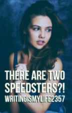 There Are Two Speedsters?! [The Flash] [Discontinued] by WritingIsMyLife57