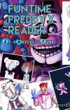 Fun-times aren't always great. FNaF: SL (Fun time Freddy x reader) cover