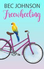 Freewheeling by BecJohnson
