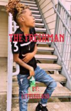 The Freshman by LittleClash