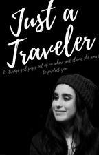 Just A Traveler- Lauren/You by PapiJauregui