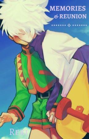Memories x and x Reunion by kilruas
