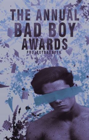 The Annual Bad Boy Awards by ProjectBadBoys