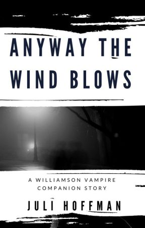 """Blogophilia 46.4 Topic: """"Any Way The Wind Blows"""" by JuliHoffman"""