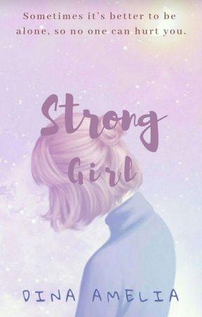 Strong Girl [TELAH TERBIT] by memelfit