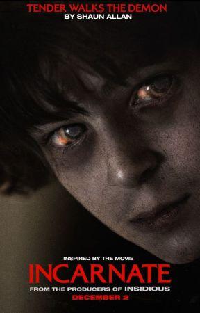 Tender Walks The Demon by IncarnateMovie