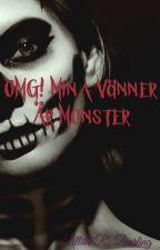 OMG! Mina Vänner Monster! by AprilMaj