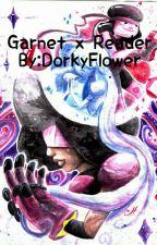 Garnet X Reader (Completed) by DorkyFlower