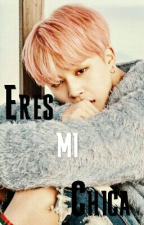 Eres mi Chica (Jimin Y Tú) by riley5aibsel