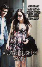 A Jonas Daughter Story by stayingxstrongx